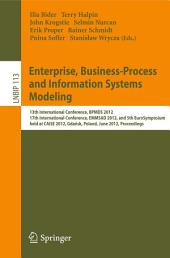 Enterprise, Business-Process and Information Systems Modeling: 13th International Conference, BPMDS 2012, 17th International Conference, EMMSAD 2012, and 5th EuroSymposium, held at CAiSE 2012, Gdańsk, Poland, June 25-26, 2012, Proceedings