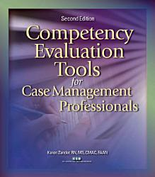 Competency Evaluation Tools For Case Management Professionals Book PDF