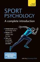 Sport Psychology  A Complete Introduction PDF