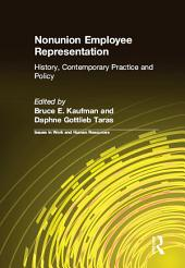 Nonunion Employee Representation: History, Contemporary Practice and Policy