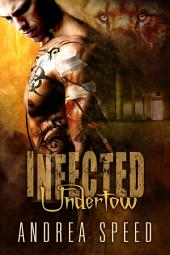 Infected: Undertow: Edition 2