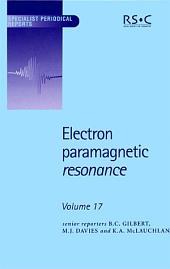 Electron Paramagnetic Resonance: Volume 17
