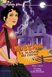 Missing 3 - La maison du crime