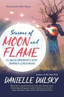 Seasons of Moon and Flame PDF