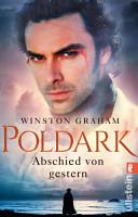 Poldark   Abschied von gestern PDF