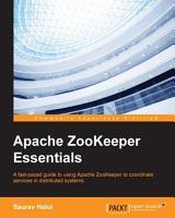 Apache ZooKeeper Essentials PDF