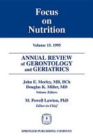 Annual Review of Gerontology and Geriatrics  Volume 15  1995 PDF