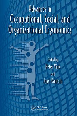 Advances in Occupational  Social  and Organizational Ergonomics PDF