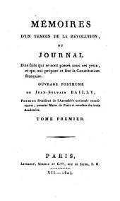 Mémoires d'un témoin de la Révolution, ou journal des faits qui se sont passés sous ses yeux