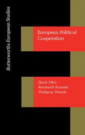 European Political Cooperation: Towards a Foreign Policy for Western Europe
