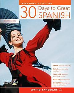 30 Days to Great Spanish