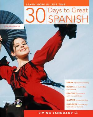 30 Days to Great Spanish