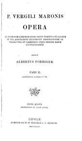 P. Vergili Maronis opera, ed. perpetua adnotatione illustr. dissertationem adiecit A. Forbiger: Volume 2