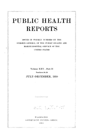Public health reports (1881). v. 25 pt. 2: Volume 25, Part 2, Issues 26-52