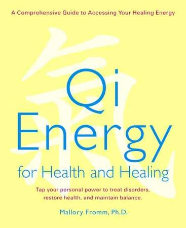 Qi Energy for Health and Healing PDF