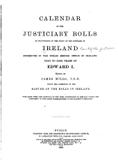 Calendar of the Justiciary Rolls: Or, Proceedings in the Court of the Justiciar of Ireland, Volume 1