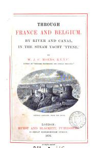 Through France and Belgium  by River and Canal PDF
