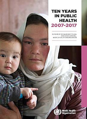 Ten years in public health 2007 2017