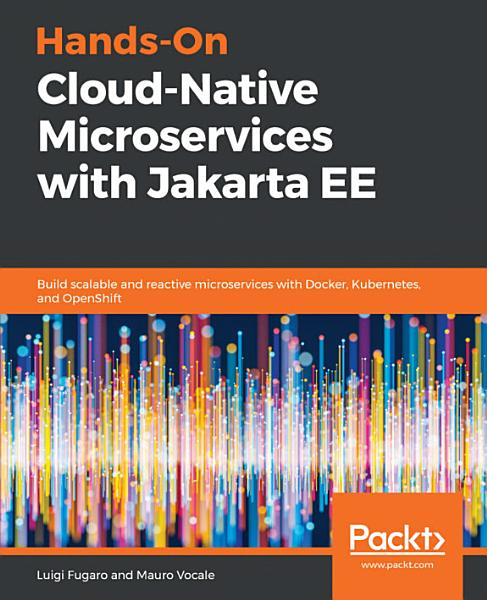 Hands On Cloud Native Microservices With Jakarta Ee