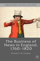 The Business of News in England  1760   1820 PDF