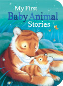 My First Baby Animal Stories PDF