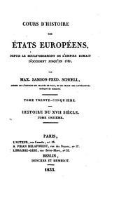 Cours d'histoire des états européens: depuis le bouleversement de l'empire romain d'occident jusqu'en 1789, Volume35
