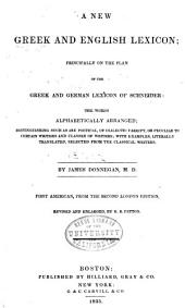 A new Greek and English lexicon: principally on the plan of the Greek and German lexicon of Schneider