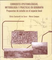 Corrientes epistemol  gicas  metodolog  a y pr  cticas en geograf  a PDF
