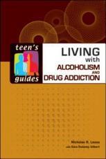 Living with Alcoholism and Drug Addiction PDF