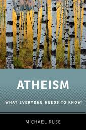 Atheism: What Everyone Needs to Know?