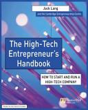 The High tech Entrepreneur s Handbook