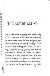 The Art of Acting in Connection with the Study of Character, the Spirit of Comedy and Stage Illusion