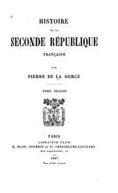 Histoire de la seconde république française: Volume2