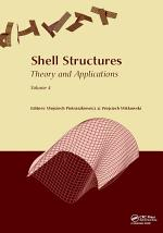 Shell Structures: Theory and Applications Volume 4