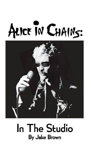 Download Alice in Chains  in the Studio Book