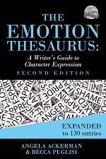 The Emotion Thesaurus: A Writer's Guide to Character Expression (2nd Edition)