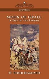 Moon of Israel: A Tale of the Exodus