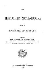 The Historic Note-book: With an Appendix of Battles