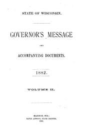Public Documents of the State of Wisconsin: Being the Reports of the Various State Officers, Departments and Institutions, Volume 2