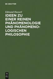 Ideen zu einer reinen Phänomenologie und phänomenologischen Philosophie: Allgemeine Einführung in die reine Phänomenologie, Ausgabe 6