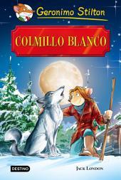 Colmillo Blanco: Grandes Historias