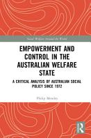 Empowerment and Control in the Australian Welfare State PDF