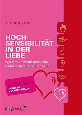 Hochsensibilit  t in der Liebe PDF