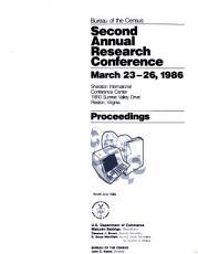 Second Annual Research Conference  March 23 26  1986  Sheraton International Conference Center  11810 Sunrise Valley Drive  Reston  Virginia PDF