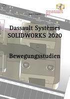 SOLIDWORKS 2020 Bewegungsstudien PDF