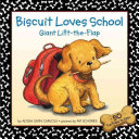 Biscuit Loves School Giant Lift the Flap