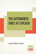The Automobile Girls At Chicago Book PDF