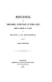 Recueil des circulaires, instructions et autres actes émanés du Ministère de la justice ou relatifs à ce département