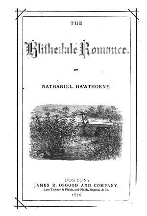 The Blithedale romance  1876