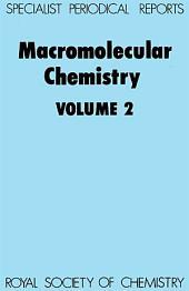 Macromolecular Chemistry: Volume 2